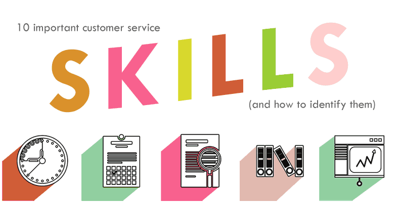 10 Must-Have Customer Service Skills (and how to identify them ...