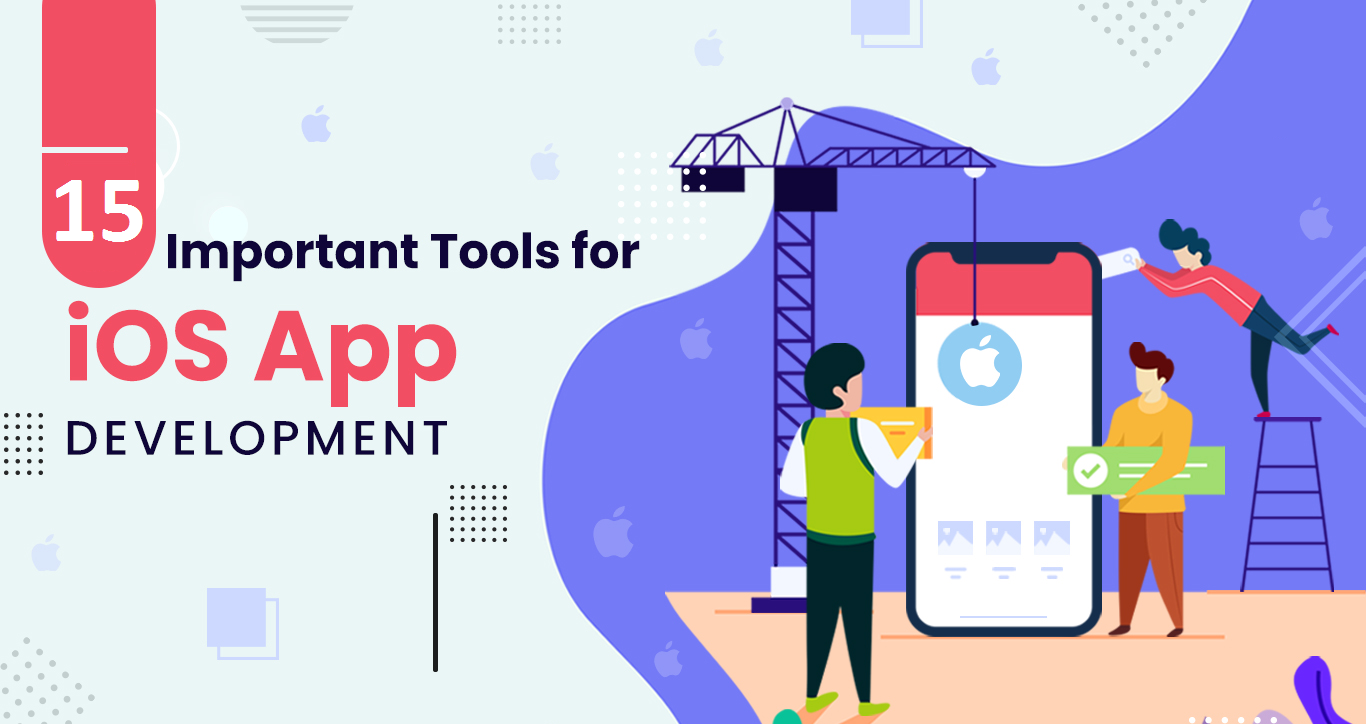 15 IOS app development tools for 2020