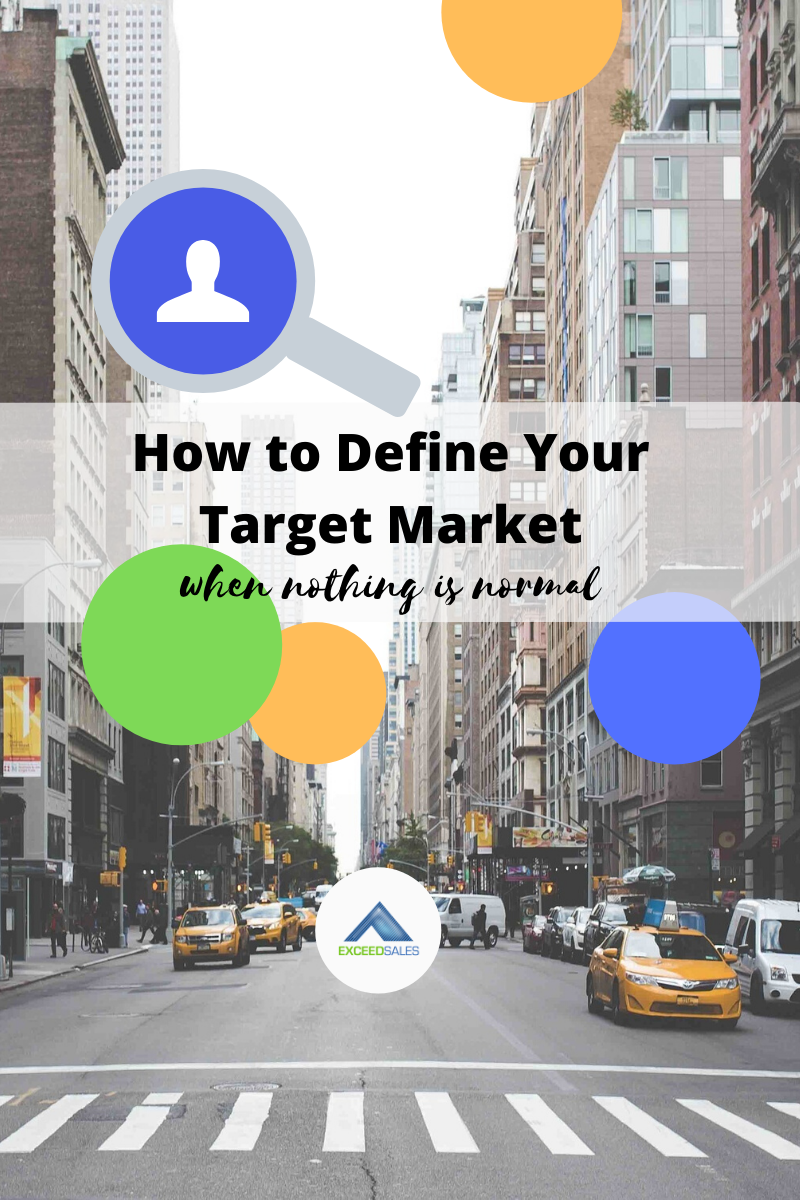 defining your target market when nothing is normal