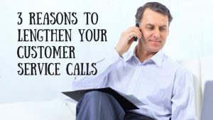 3Reasonstolengthencustomercalls