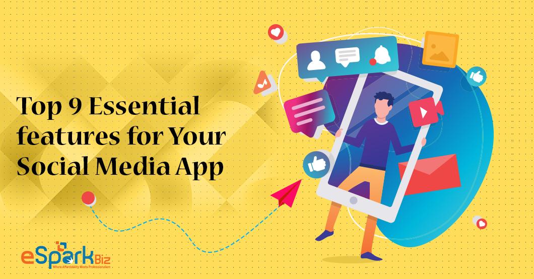 Social Media App Features