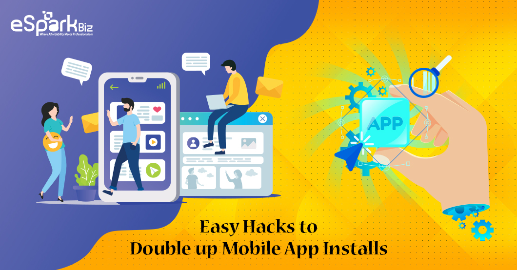Easy hacks To Double Mobile App Installs