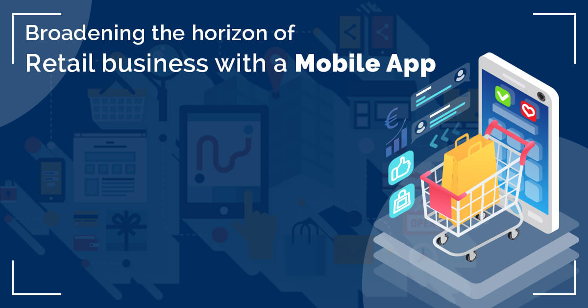 Mobile App for your Retail Business