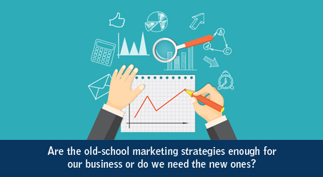 Are the old-school marketing strategies