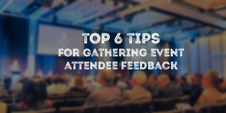 Event Attendee Feedback