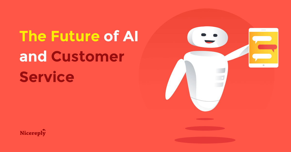 The Future of AI and Customer Service
