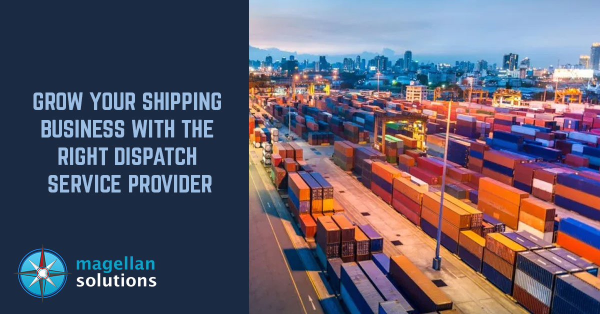 Grow-Your-Shipping-Business-With-The-Right-Dispatch-Service-Provider