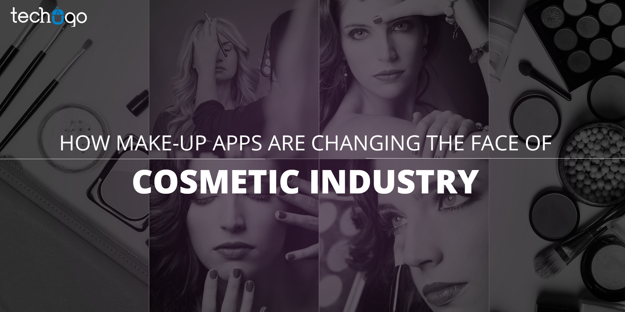 How Make-Up Apps Are Changing The Face Of Cosmetic Industry