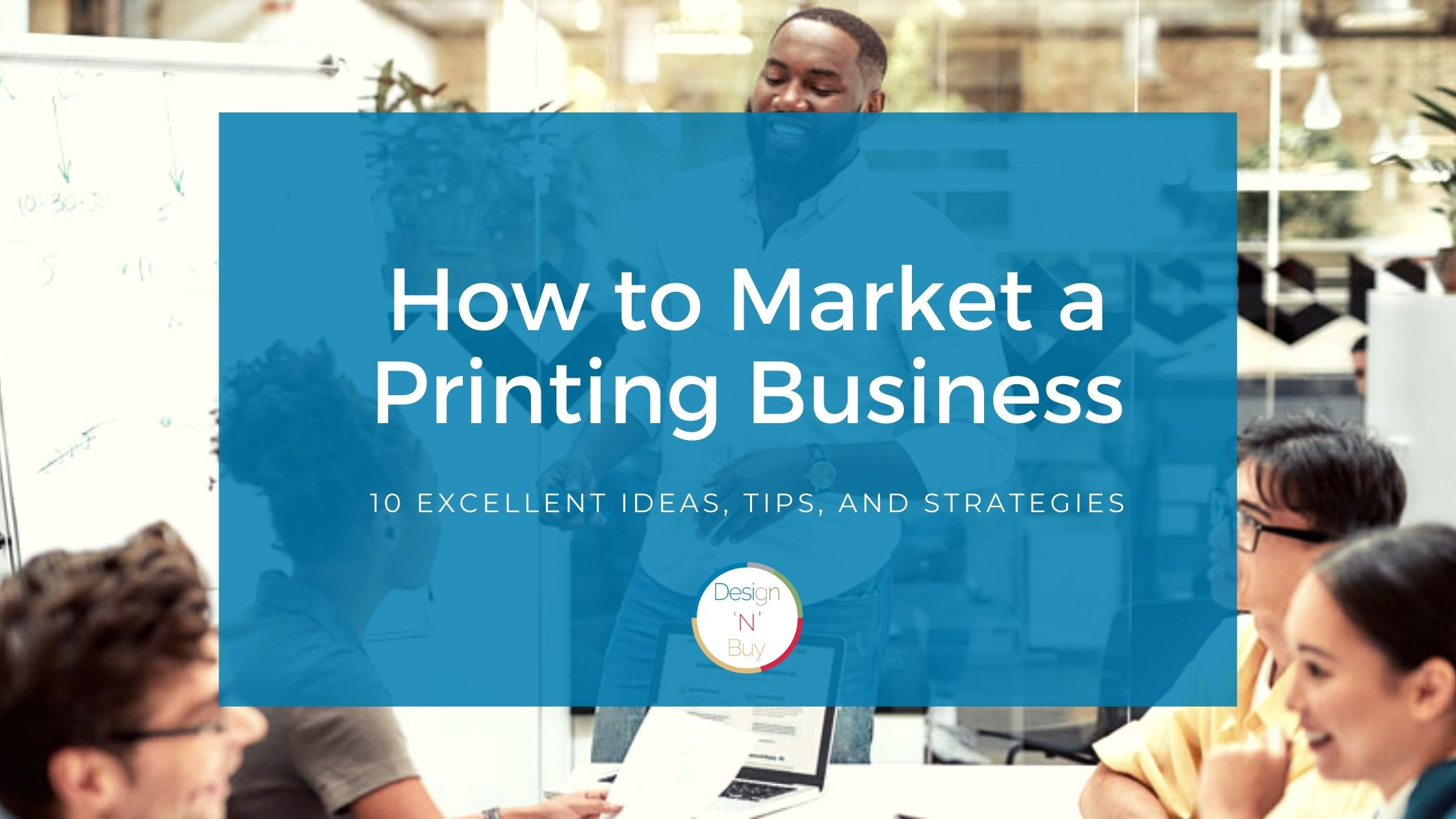 How to Market a Printing Business