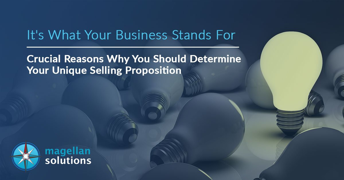 It's-What-Your-Business-Stands-For-Crucial-Reasons-Why-You-Should-Determine-Your-Unique-Selling-Proposition