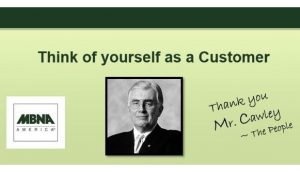 MBNA Employee and Customer Cultural Mantra