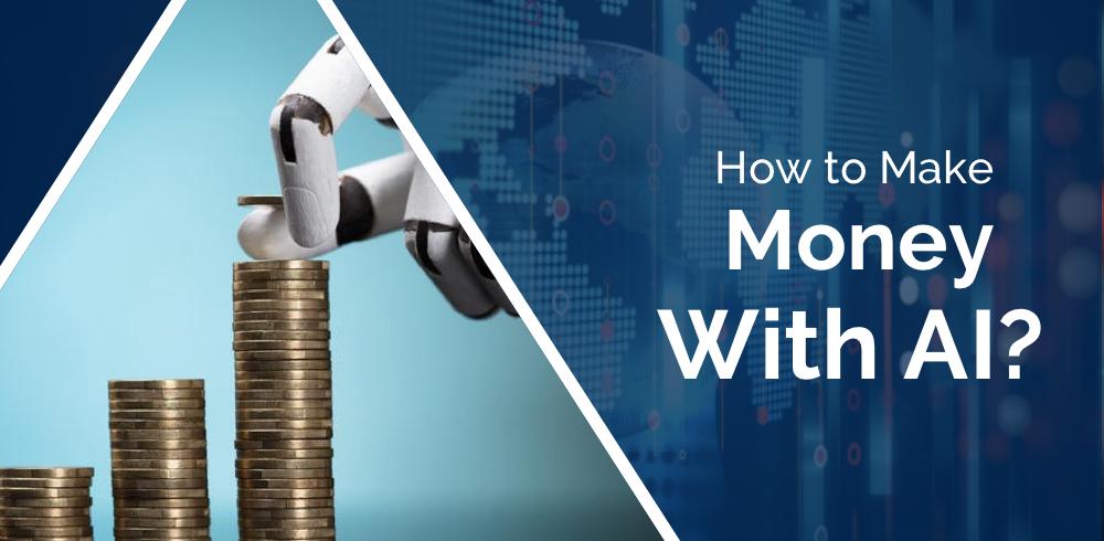 Make Money with AI