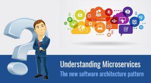 Understanding Microservices