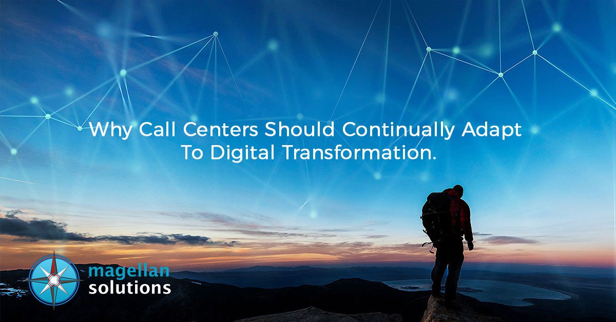 Why-Call-Centers-Should-Continually-Adapt-To-Digital-Transformation
