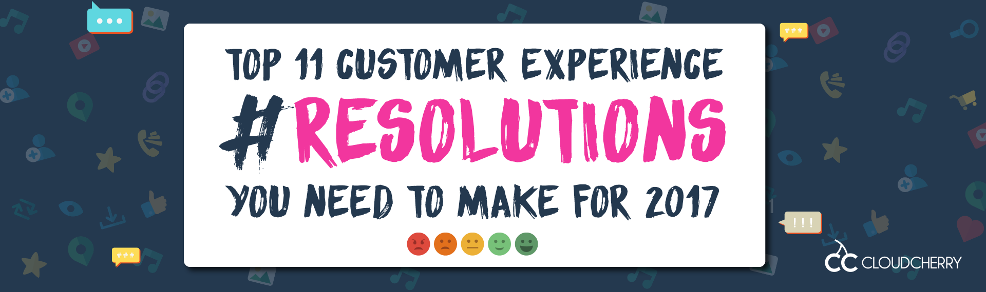 Customer Experience Resolutions