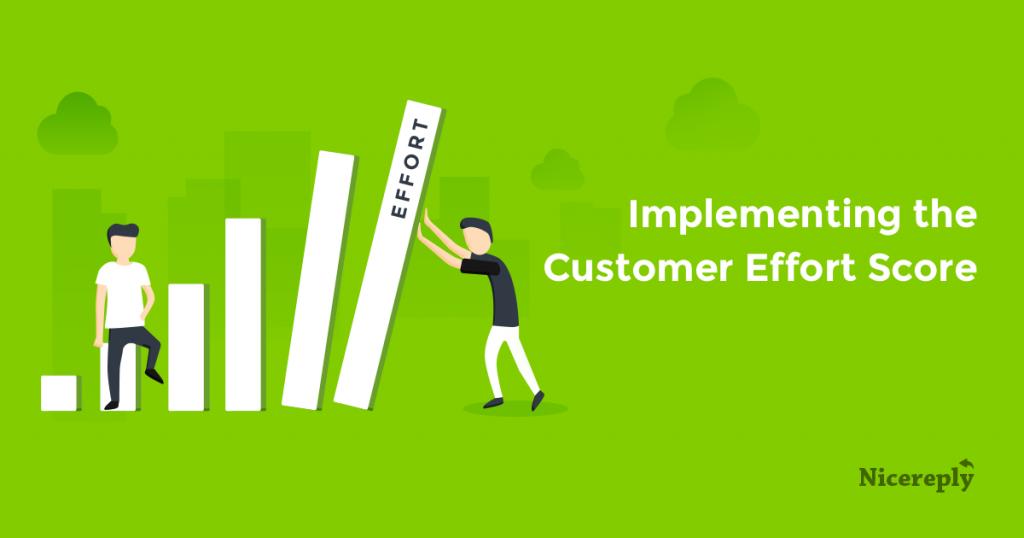 Implementing Customer Effort Score