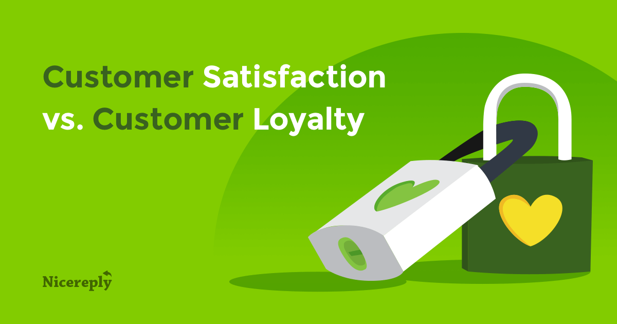 Customer satisfaction vs loyalty