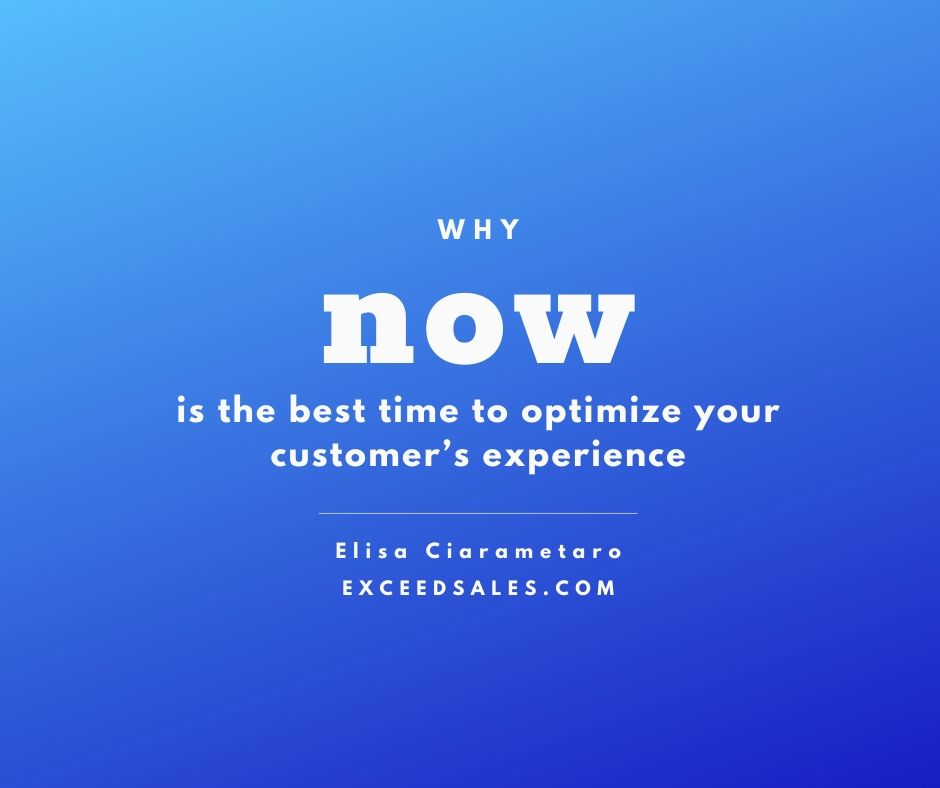 Why now is the best time to optimize your customer experience