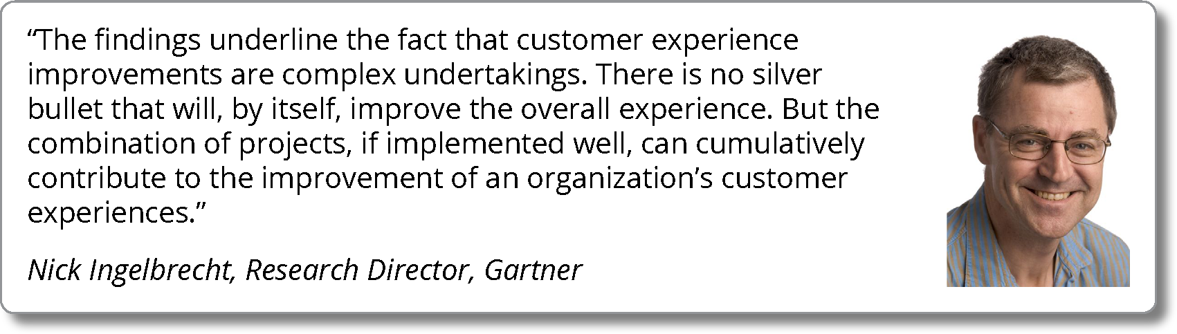 The Customer Experience Requires Investment